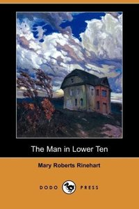 The Man in Lower Ten (Dodo Press)