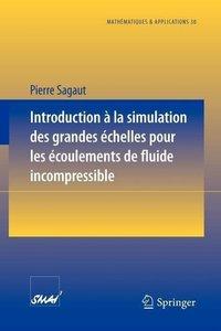 Introduction a la simulation des grandes échelles pour les écoul