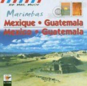 Mexico & Guatemala-Marimbas