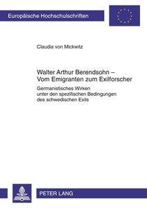 Walter Arthur Berendsohn - Vom Emigranten zum Exilforscher