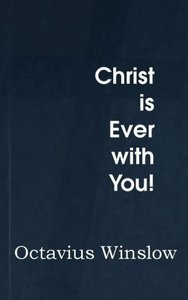 Christ is Ever with You!