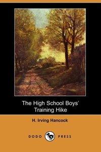 The High School Boys' Training Hike