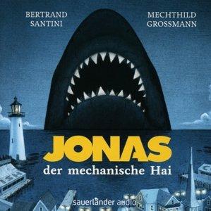 Jonas, der mechanische Hai