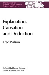 Explanation, Causation and Deduction