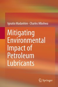 Mitigating the Environmental Impact of Petroleum Lubricants