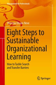 Eight Steps to Sustainable Organizational Learning