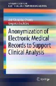 Anonymization of Electronic Medical Records to Support Clinical