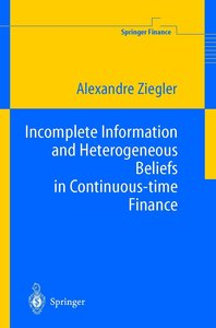 Incomplete Information and Heterogeneous Beliefs in Continuous-t