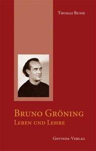 Busse, T: Bruno Gröning - Leben und Lehre