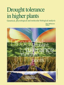 Drought Tolerance in Higher Plants: Genetical, Physiological and