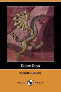 Dream Days (Dodo Press)