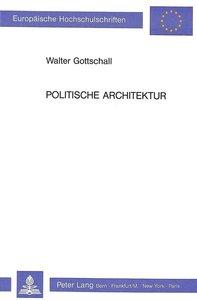 Politische Architektur