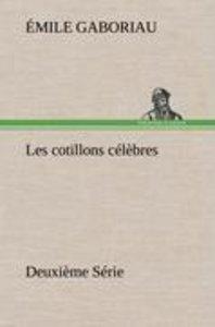 Les cotillons célèbres Deuxième Série