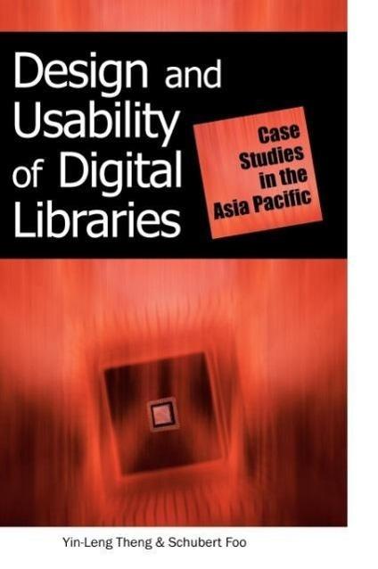 Design and Usability of Digital Libraries: Case Studies in the A - zum Schließen ins Bild klicken
