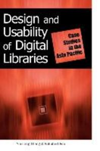 Design and Usability of Digital Libraries: Case Studies in the A