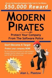 Modern Pirates: Protect Your Company from the Software Police