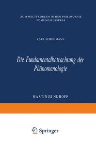 Die Fundamentalbetrachtung der Phänomenologie