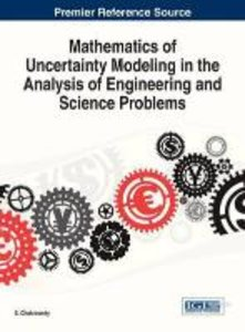 Mathematics of Uncertainty Modeling in the Analysis of Engineeri