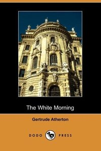 The White Morning (Dodo Press)