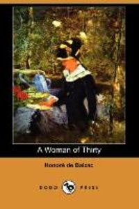 A Woman of Thirty (Dodo Press)
