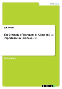 The Meaning of Harmony in China and its Importance in Business L