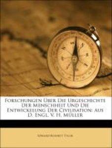 Forschungen Über Die Urgeschichte Der Menschheit Und Die Entwick