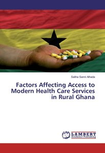 Factors Affecting Access to Modern Health Care Services in Rural