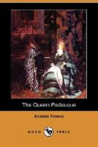 The Queen Pedauque (Dodo Press)