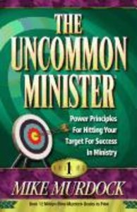 The Uncommon Minister, Volume 1
