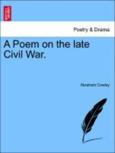 A Poem on the late Civil War.