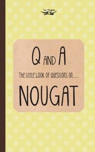 The Little Book of Questions on Nougat