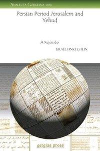 Persian Period Jerusalem and Yehud