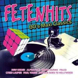 Fetenhits 80's Maxi Classics