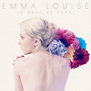 Emma Louise: VS Head VS Heart