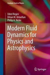 Modern Fluid Dynamics for Physics and Astrophysics