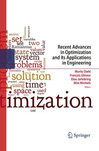 Recent Advances in Optimization and its Applications in Engineer