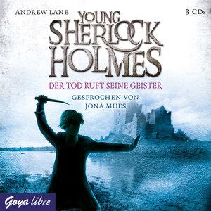 Young Sherlock Holmes 06. Der Tod ruft seine Geister
