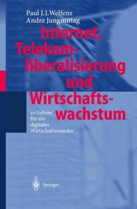 Internet, Telekomliberalisierung und Wirtschaftswachstum