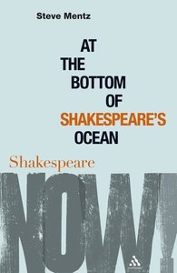 At the Bottom of Shakespeare's Ocean