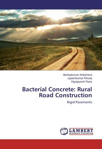 Bacterial Concrete: Rural Road Construction