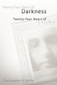 Twenty-Four Hours of Darkness, Twenty-Four Hours of Light