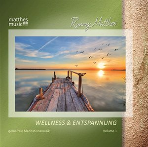 Wellness & Entspannung. Vol.1, 1 Audio-CD