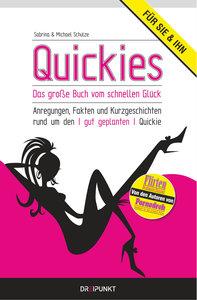 Quickies- Das große Buch vom schnellen Glück