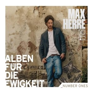 Max Herre (Alben für die Ewigkeit)
