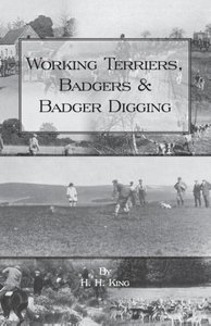 Working Terriers, Badgers and Badger Digging (History of Hunting
