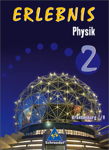 Erlebnis Physik 2. Schülerband. Brandenburg