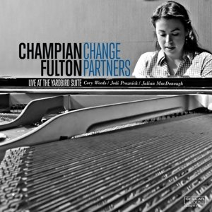 Change Partners: Live At Yardbird Suite