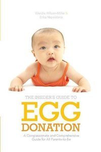 The Insider's Guide to Egg Donation: A Compassionate and Compreh