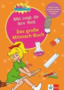 Das große Mitmach-Buch Bibi zeigt dir ihre Welt