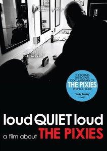 Loudquietloud: A Film About The Pix